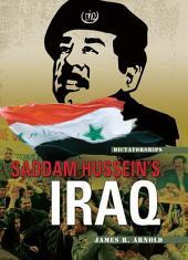 Saddam Hussein's Iraq (Revised Edition)
