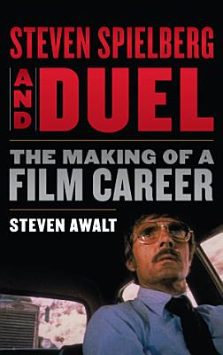 Steven Spielberg and Duel