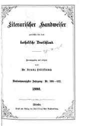 Literarischer Handweiser zunächst für alle katholische Deutschland: Band 25,Ausgaben 399-422