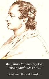 Benjamin Robert Haydon: Correspondence and Table-talk: Volume 1