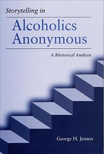 Storytelling in Alcoholics Anonymous Book