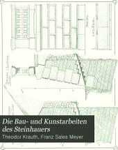 Die Bau- und Kunstarbeiten des Steinhauers: Band 2