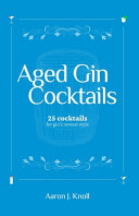 Aged Gin Cocktails