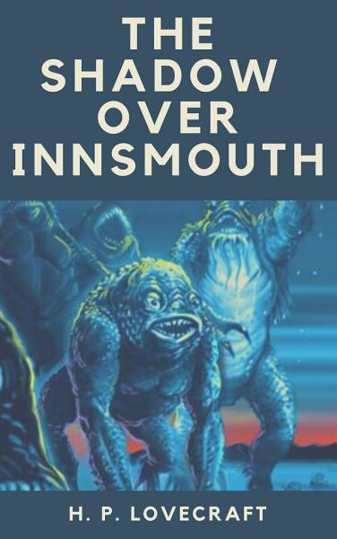 Download The Shadow over Innsmouth Book