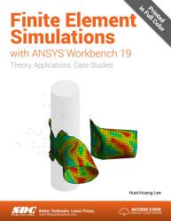 Finite Element Simulations with ANSYS Workbench 19 PDF