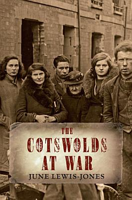 The Cotswolds At War PDF