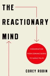 The Reactionary Mind Book PDF