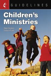 Guidelines Children's Ministries: Help Children Grow in Faith
