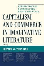 Capitalism and Commerce in Imaginative Literature