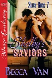 Shelby's Saviors [Slick Rock 7]