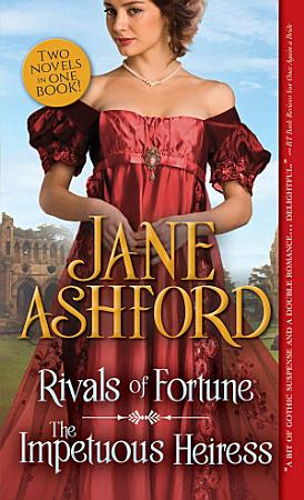 Rivals of Fortune   The Impetuous Heiress PDF