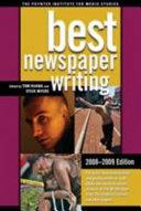 Best Newspaper Writing, 2008-2009 Edition
