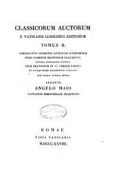 Classicorum auctorum e Vaticanis codicibus editorum: Volume 2