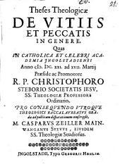 Theses Theologicae De Vitiis Et Peccatis In Genere