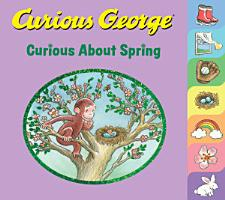 Curious George Curious About Spring PDF