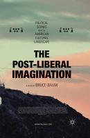 The Post Liberal Imagination PDF