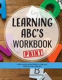 Learning ABC s Workbook   Print