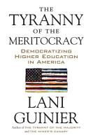 The Tyranny of the Meritocracy PDF