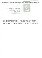 Knee position recorder for sawmill carriage headblocks