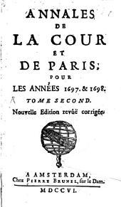 Annales de la cour et de de Paris: pour les années 1697 et 1698