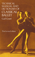 Technical Manual and Dictionary of Classical Ballet PDF