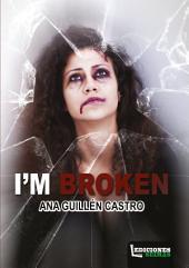 I`m Broken