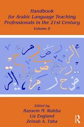 Handbook For Arabic Language Teaching Professionals In The 21st Century Book PDF