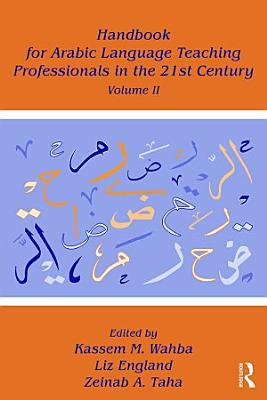 Handbook for Arabic Language Teaching Professionals in the 21st Century PDF