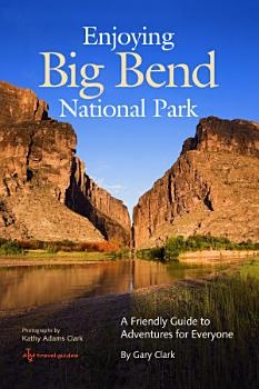 Enjoying Big Bend National Park PDF