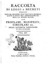 Raccolta di leggi, decreti, proclami, manifesti ec. Pubblicati dalle autorità costituite. Volume 1.\-43!: Volume 14