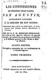 Las Confesiones de San Agustín: enteramente conformes a la edición de San Mauro, Volumen 1