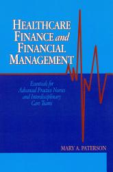 Healthcare Finance and Financial Management