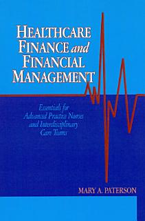 Healthcare Finance and Financial Management Book