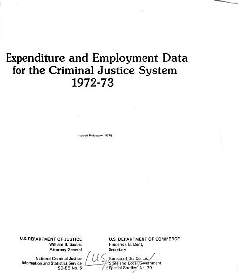 Expenditure and Employment Data for the Criminal Justice System  1972 73 PDF