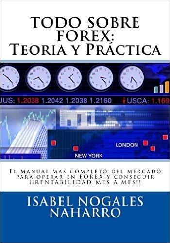 Todo Sobre Forex Teoria Y Pr Ctica 5 Edici N