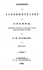 Handboekje der aardrijkskunde van Europa, inzonderheid ten dienste van jonge lieden, die eene beschaafde opvoeding ontvangen: Volume 1
