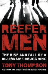 Reefer Men The Rise And Fall Of A Billionaire Drug Ring Book PDF