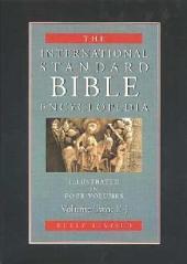 The International Standard Bible Encyclopedia: Volume 2