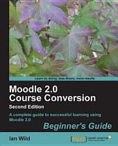 Moodle 2. 0 Course Conversion