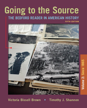 Going to the Source  Volume II  Since 1865