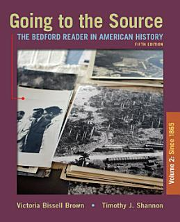 Going to the Source  Volume II  Since 1865 Book