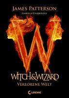 Witch   Wizard 1   Verlorene Welt PDF