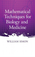 Mathematical Techniques for Biology and Medicine PDF