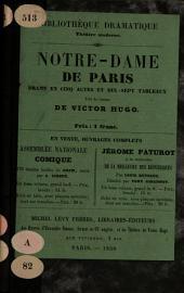 Notre-Dame de Paris: drame en 5 actes et 15 tableaux : (tiré du roman de Victor Hugo.)