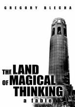 The Land of Magical Thinking PDF