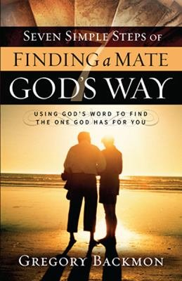 Seven Simple Steps of Finding a Mate God s Way PDF