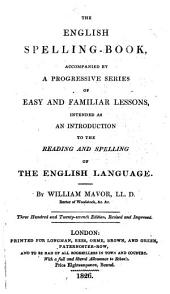 The English Spelling-book ... Three Hundred and Twenty-seventh Edition, Revised and Improved