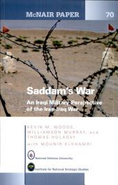 Saddam S War  An Iraqi Mililtary Perspective Of The Iran Iraq War