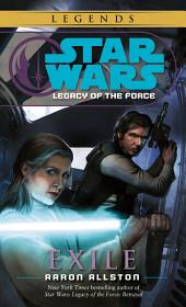 Exile: Star Wars Legends (Legacy of the Force)