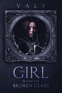 The Girl Behind The Broken Glass PDF